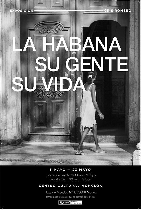 La Habana su gente , su vida . Por Cris Romero